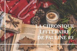 La chronique littéraire de Pauline #3