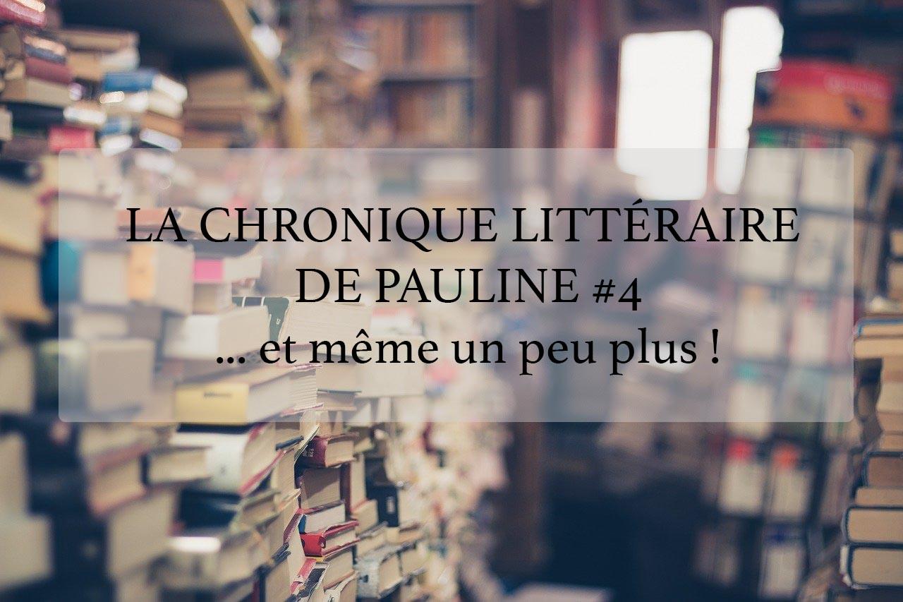 La chronique littéraire de Pauline #4