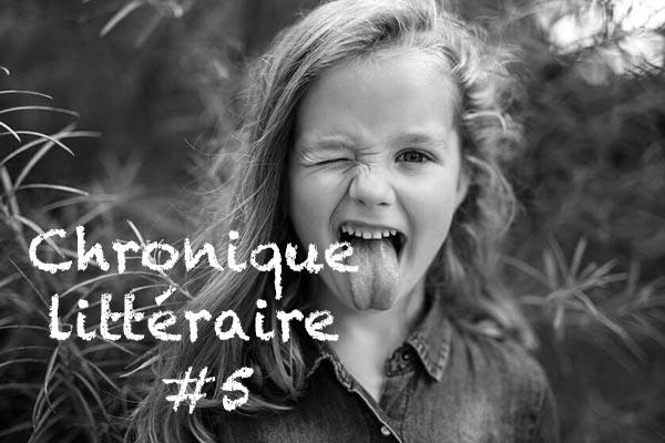 La chronique littéraire de Pauline #5